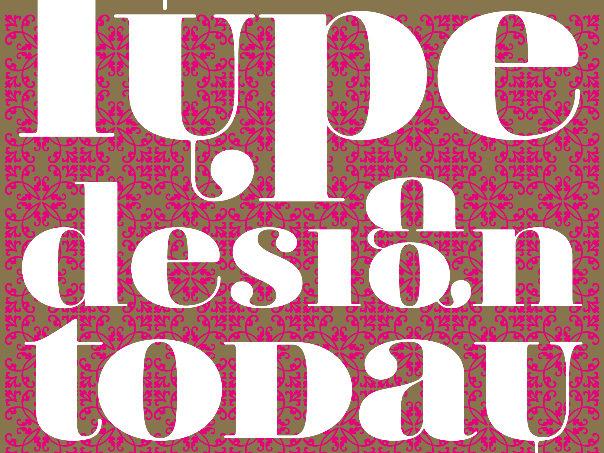 Idea 305: Type design today